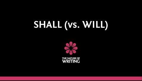 Shall (vs. Will)