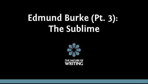 Edmund Burke on the Sublime